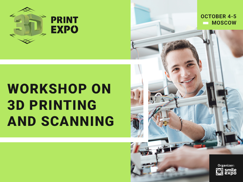 3D Print Expo to Be a Platform for 3D Printing and Scanning Workshops