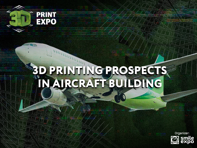 3D printing in aircraft building