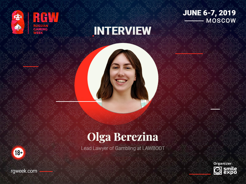 About Difficulties of Obtaining a Gambling License in the Russian Federation. Interview with the Lawyer Olga Berezina from LAWBOOT