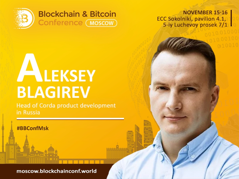 Alexey Blagirev, Development Director at Corda to reveal what R3 market entry means for Russia