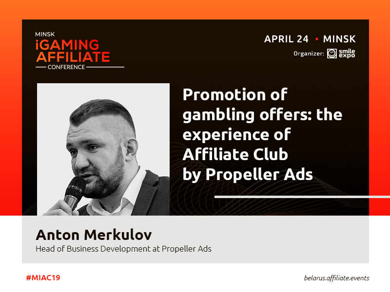 Anton Merkulov from Propeller Ads: How to promote gambling offers?