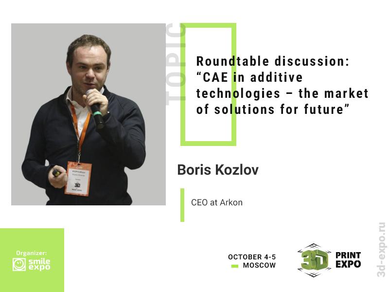 Arkon's CEO Boris Kozlov to Talk About 3D Printing in Building Activity