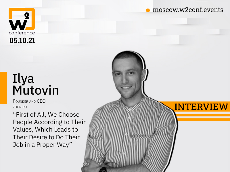 'At our company, we believe in a social agreement' – CEO at zoon.ru Ilya Mutovin