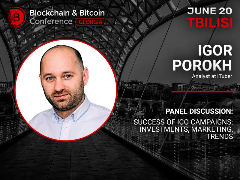 Big bet: trends of ICO market from Igor Porokh at Blockchain & Bitcoin Conference Georgia