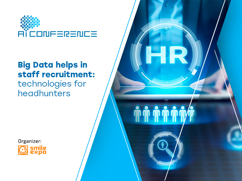 Big Data helps in staff recruitment: technologies for headhunters