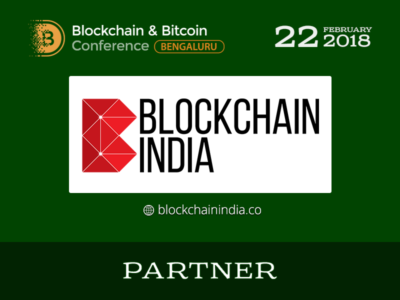 Blockchain India fintech community becomes a partner of Blockchain & Bitcoin Conference Bengaluru