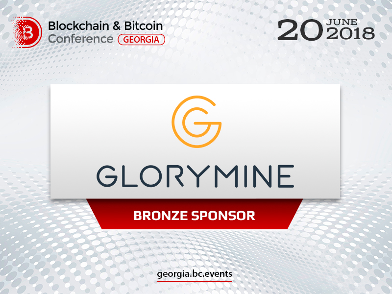 Bronze Sponsor of Blockchain & Bitcoin Conference Georgia – Glorymine: cost-effective services to launch mining business