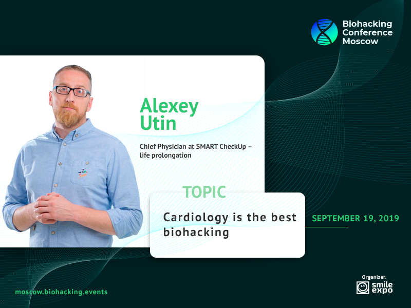 Cardiologist Alexey Utin to Tell Biohacking Conference Moscow About Prevention of Fatal Heart Diseases