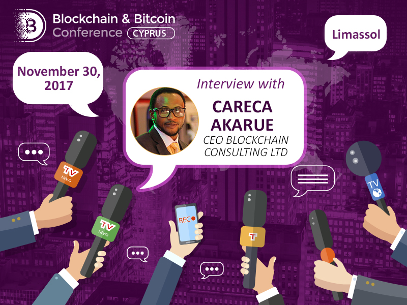Careca Akarue, CEO at Blockachain Consulting Ltd, about importance of education, nationwide blockchain use and future prospects