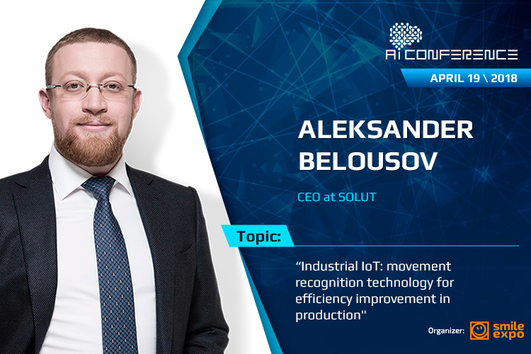 CEO of SOLUT will speak about sensors used to optimize labor efficiency