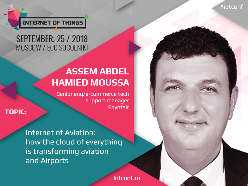 Clouds for safe flights: Assem Abdel Hamied Moussa to reveal how Internet technologies transform aviation and airports
