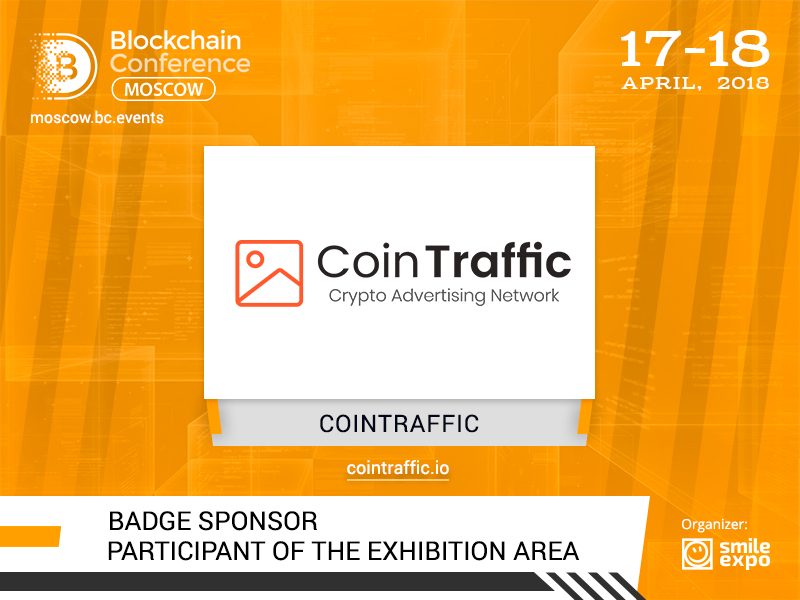 CoinTraffic media agency for blockchain projects is Badge Sponsor of Blockchain Conference Russia