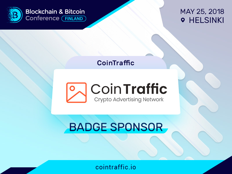 CoinTraffic Will Be a Sponsor and Exhibition Participant at Blockchain & Bitcoin Conference Finland