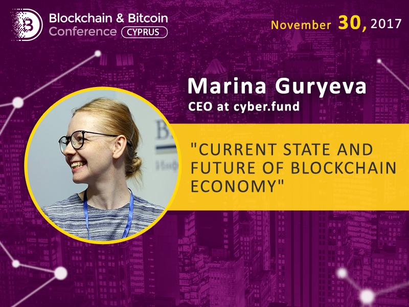 Condition of blockchain economy market: presentation by Marina Guryeva, Cyber Fund CEO