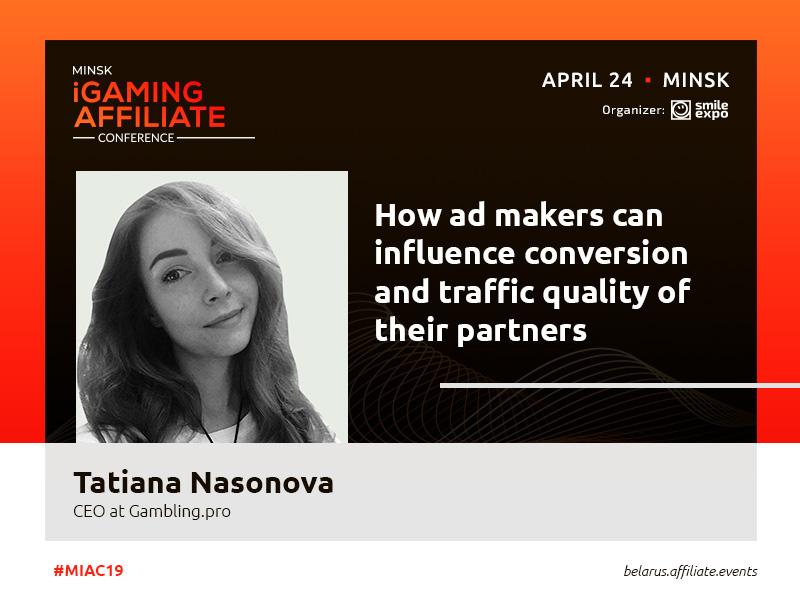 Conversion and traffic quality: presentation by Tatiana Nasonova, CEO at Gambling.pro