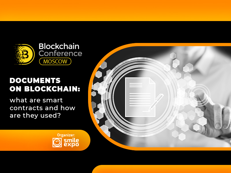 Documents on blockchain: what are smart contracts and how are they used?