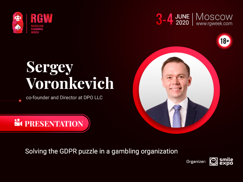 GDPR in the Gambling Industry: Presentation by Director at DPO LLC Sergey Voronkevich