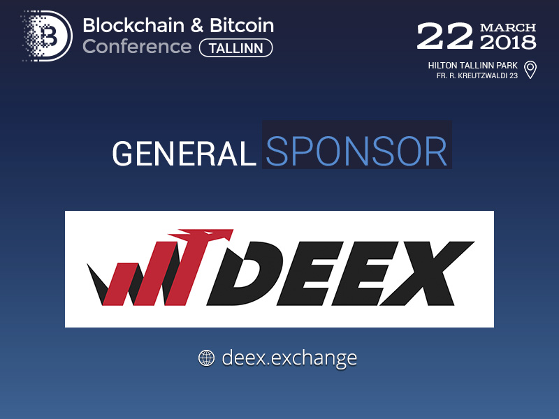 General Sponsor of Blockchain & Bitcoin Conference Tallinn – DEEX.EXCHANGE, a convenient ecosystem to work with cryptocurrencies