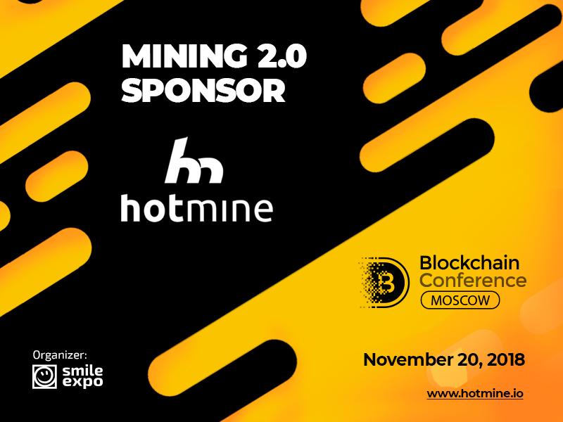 Hotmine: sponsor and exhibitor of Blockchain Conference Moscow