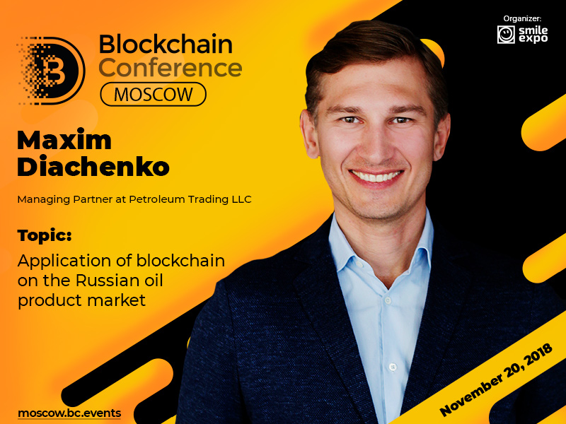 How can blockchain help oil and gas business? Presentation by Maxim Diachenko at Blockchain Conference Moscow