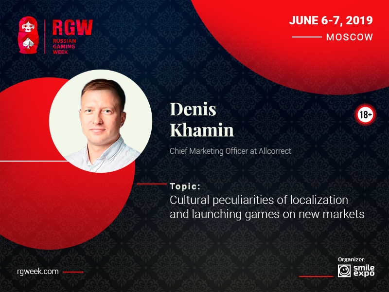 How to Adapt Games for New Markets? Denis Khamin, Co-Founder of Allcorrect, to Tell RGW About Game Culturalization