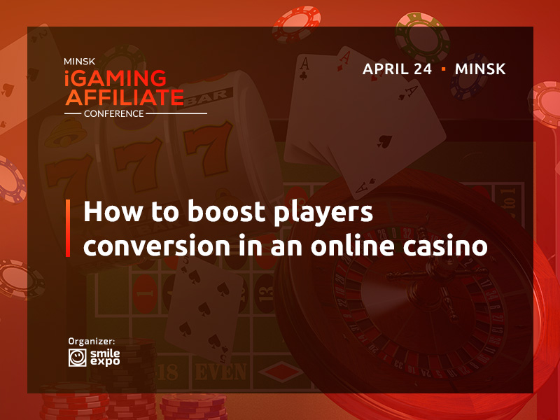 How to boost players conversion in an online casino