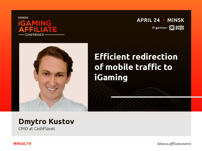 How to work with mobile traffic in iGaming correctly – Chief Marketing Officer of CashPlanet