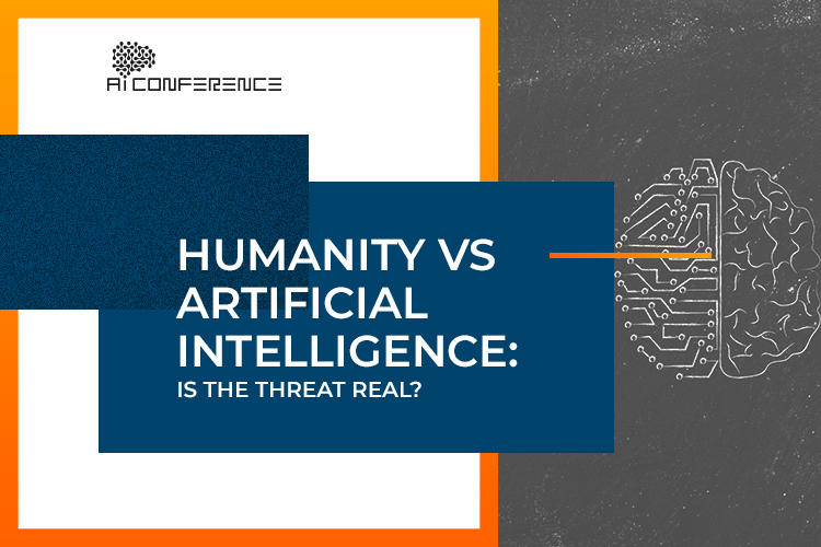 Humanity vs artificial intelligence: is the threat real?