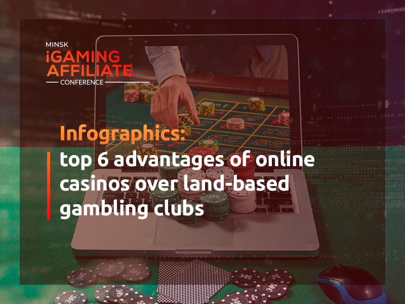 Infographics. Top 6 advantages of online casinos over land-based gambling clubs