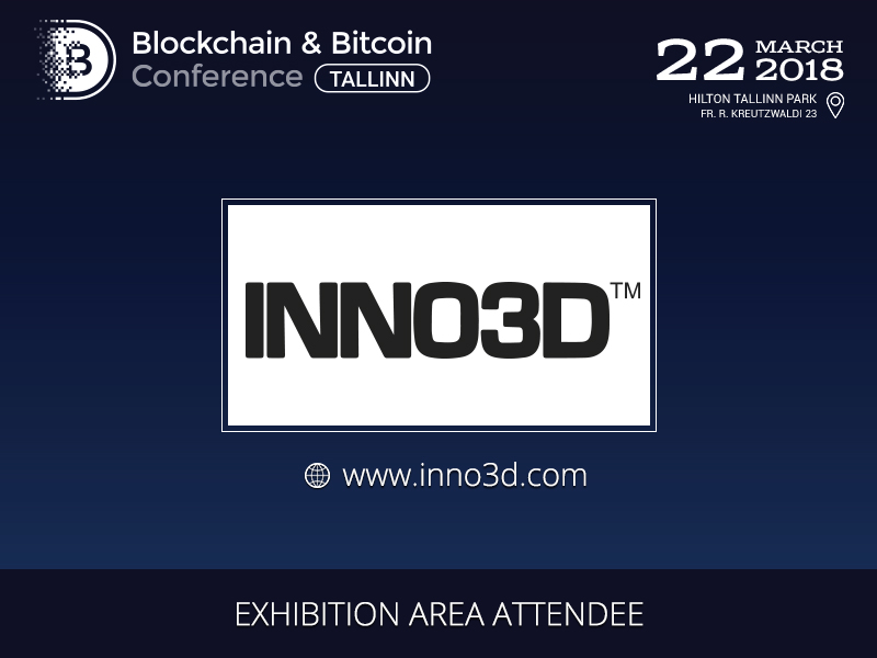 INNO3D will Exhibit at Blockchain & Bitcoin Conference Tallinn