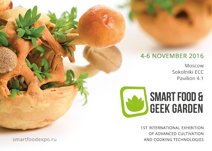 Innovative food arrives in Russia: Smart Food & Geek Garden 2016