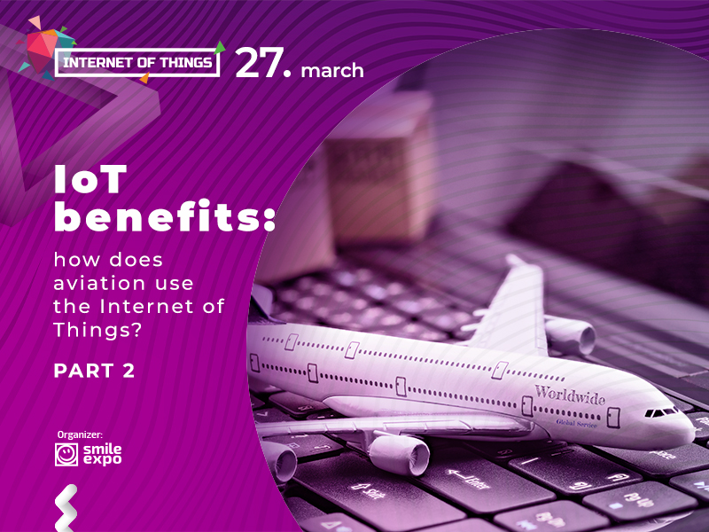 IoT benefits: how does aviation use the Internet of Things? Part 2