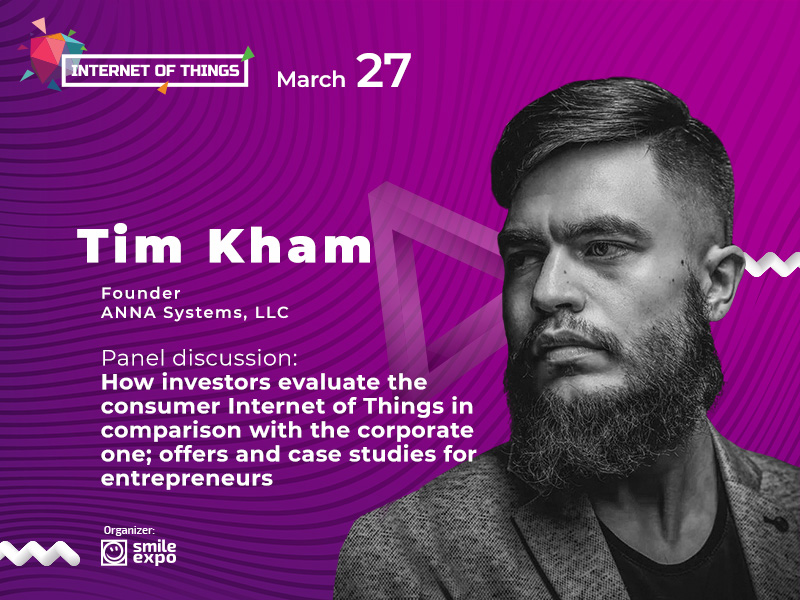 IoT for entrepreneurs: Tim Kham, Founder ANNA Systems, LLC, to take part in a panel discussion