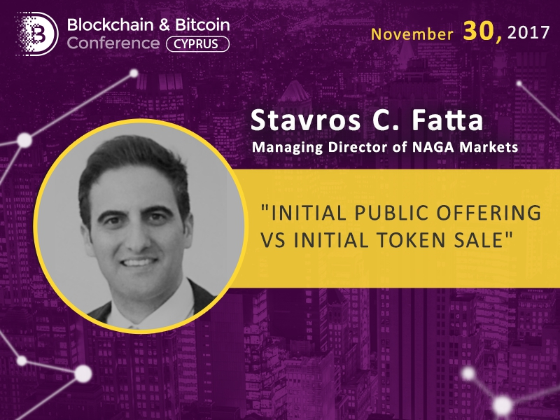 IPO or ITS: what is more important for your project? Stavros C. Fatta at Blockchain & Bitcoin Conference Cyprus