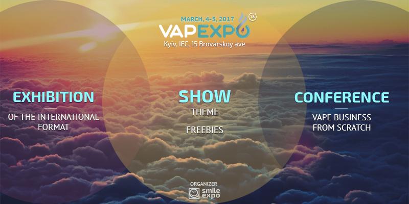 Larger, cooler, better! VAPEXPO Kiev 2017: unprecedented event!