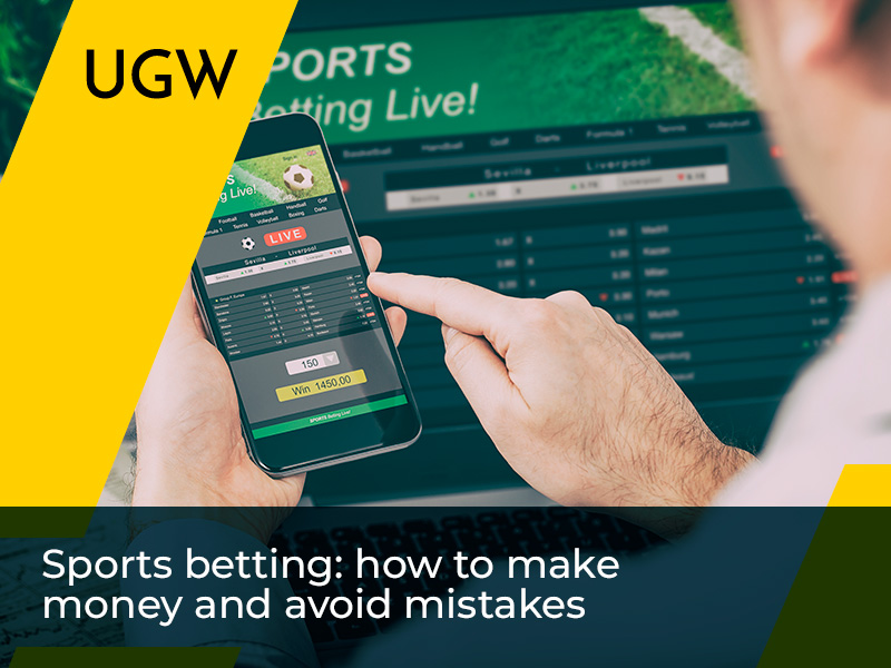Making business from betting: how to earn money with sports betting
