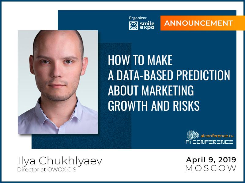 Marketing analytics in business: from CIS regional director of OWOX Ilya Chukhlyaev