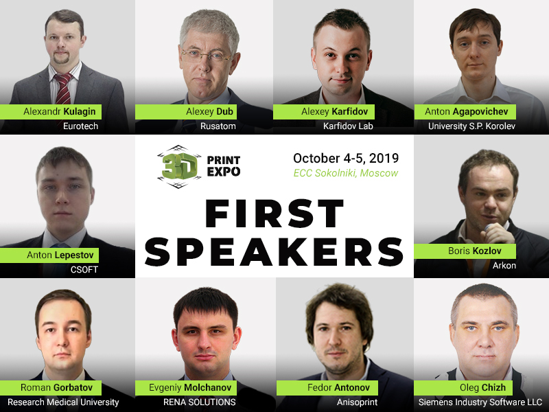 Meet First 10 Speakers at 3D Print Expo Moscow 2019