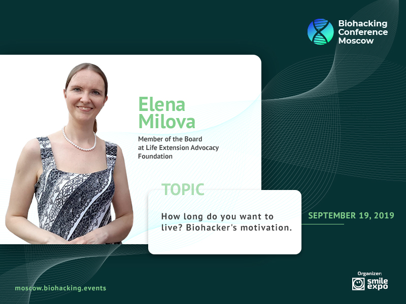 Elena Milova From Life Extension Advocacy Foundation is a Participant at Biohacking Conference Moscow