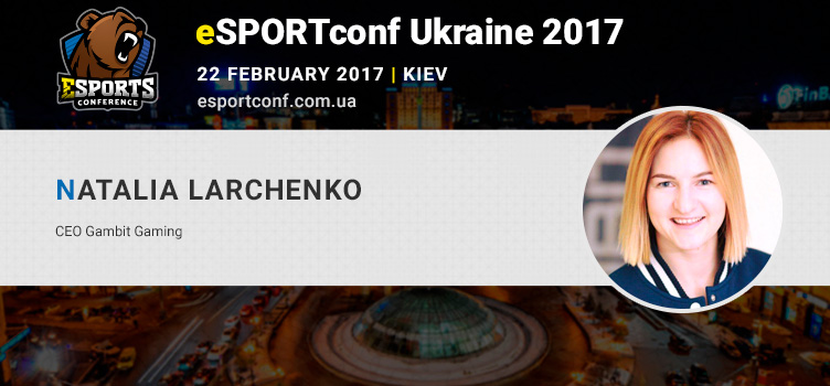 Natalia Larchenko told about eSports team management at eSPORTconf Ukraine