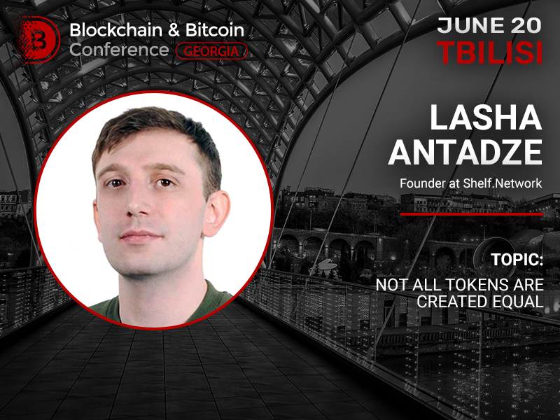 Not all tokens are equal: report of Shelf.Network founder Lasha Antadze