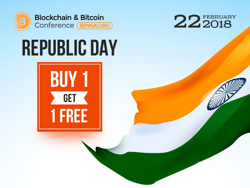 Only on January 26: second ticket to Blockchain & Bitcoin Conference Bengaluru for free