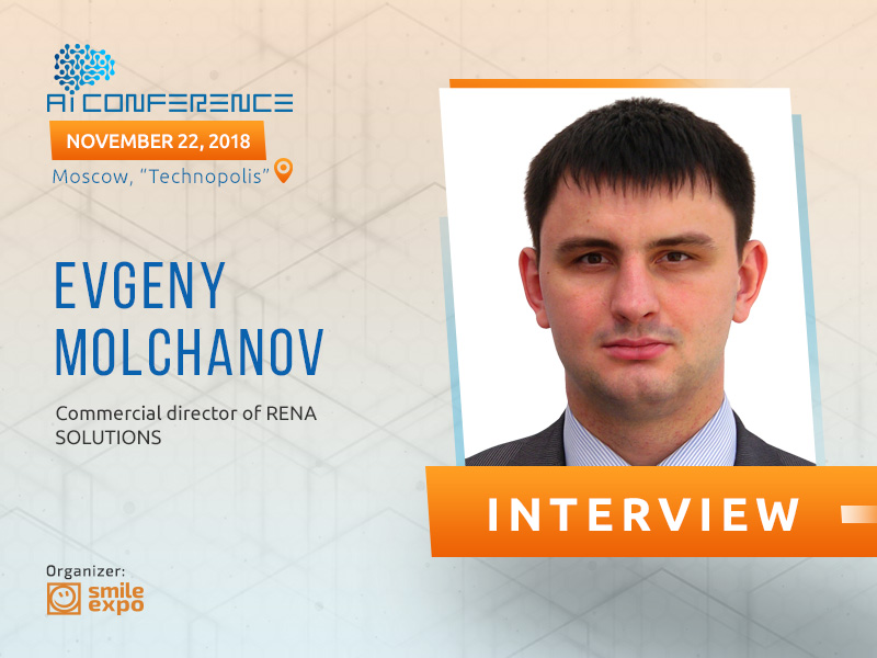 Outdated paradigm of production is the main problem of industries in the Russian Federation – Evgeny Molchanov, RENA SOLUTIONS