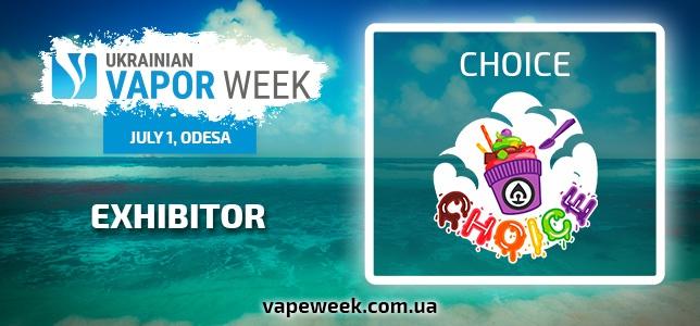 Participant of summer vape party Ukrainian Vapor Week is CHOICE