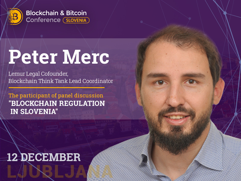 Peter Merc – blockchain enthusiast and financial specialist – to be moderator of panel discussion at Blockchain & Bitcoin Conference Slovenia