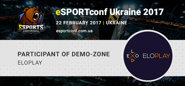 Platform for monetizing gaming experience ELOPLAY – a participant at eSPORTconf Ukraine's demo zone