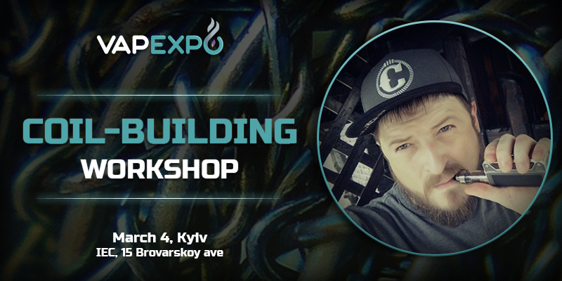 Premiere at VAPEXPO Kiev 2017! Leading expert will hold master-class on coil-building