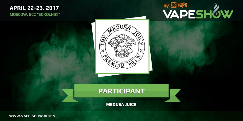 Medusa Juice manufacturers to participate in VAPESHOW Moscow