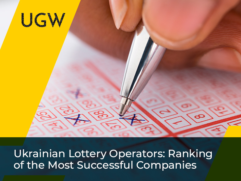 Ranking of Successful Companies in the Ukrainian Lottery Business