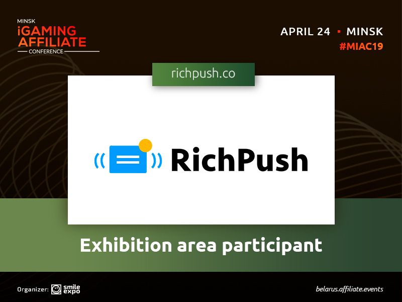 RichPush advertising network: exhibition area participant at Minsk iGaming Affiliate Conference